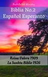 Cipriano De Valera, Joern Andre Halseth, Ludwik Lazar Zamenhof, TruthBeTold Ministry - Biblia No.2 Espanol Esperanto [eKönyv: epub,  mobi]