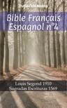 TruthBeTold Ministry, Joern Andre Halseth, Louis Segond - Bible Français Espagnol n°4 [eKönyv: epub,  mobi]