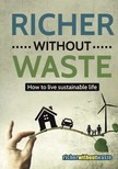 Baranyi Róbert - Richer Without Waste - How to live sustainable life [eKönyv: epub,  mobi]
