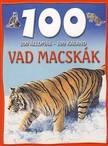 Camilla de la Bedoyere - VAD MACSKÁK  - 100 ÁLLOMÁS-100 KALAND