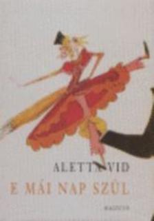 Aletta Vid - E MÁI NAP SZÜL