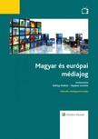 Nyakas Levente (szerk.) Koltay András, - Magyar és európai médiajog (2015-ös,  átdolgozott kiadás) [eKönyv: epub,  mobi]