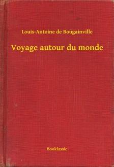 Bougainville Louis-Antoine de - Voyage autour du monde [eKönyv: epub, mobi]