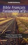 TruthBeTold Ministry, Joern Andre Halseth, Louis Segond - Bible Français Finlandais n°2 [eKönyv: epub,  mobi]
