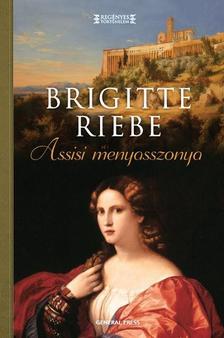 Brigitte Riebe - Assisi menyasszonya #