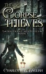 English Charlotte E. - The Corpse Thieves [eKönyv: epub,  mobi]