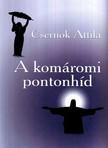 Csernok Attila - A KOMÁROMI PONTONHÍD<!--span style='font-size:10px;'>(G)</span-->