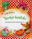 Gaál Zsuzsa - Vacka kóstoló - Kispupák Zsömle szakácskönyve<!--span style='font-size:10px;'>(G)</span-->