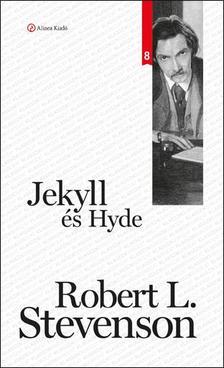 STEVENSON, L. ROBERT - Jekyll és Hyde