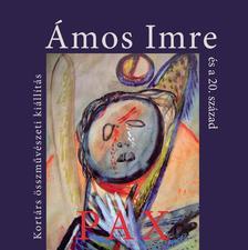 - Ámos Imre és a 20. század