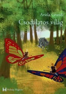Ariela Grandi - Csodálatos világ [eKönyv: pdf, epub, mobi]