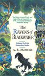 MARSTON, A. E. - The Ravens of Blackwater [antikvár]