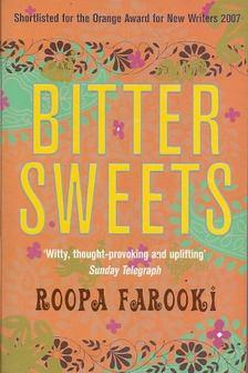 FAROOKI, ROOPA - Bitter Sweets [antikvár]