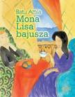 Batu Attila - Mona Lisa bajusza [antikvár]
