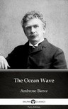 Delphi Classics Ambrose Bierce, - The Ocean Wave by Ambrose Bierce (Illustrated) [eKönyv: epub,  mobi]