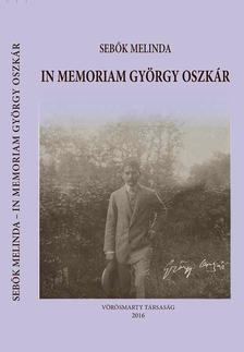Sebők Melinda - In memoriam György Oszkár