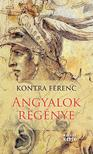 Kontra Ferenc - Angyalok regénye
