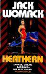 WOMACK, JACK - Heathern [antikvár]