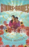 MINHAS, NISHA - Bindis and Brides [antikvár]