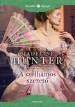 Madeline Hunter - A szélhámos szerető<!--span style='font-size:10px;'>(G)</span-->