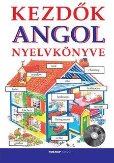 Helen Davies - Dr. Sárosdyné Dr. Szabó Judit - Kezdők angol nyelvkönyve (CD melléklettel)