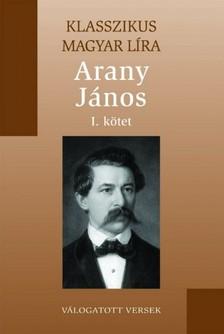 Arany János - Arany János versei 1. kötet [eKönyv: epub, mobi]