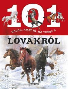 - 101 dolog, amit jó ha tudsz a lovakról