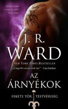 Ward, J. R. - Az árnyékok - Fekete Tőr Testvériség 13.