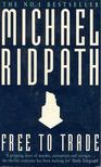 Michael Ridpath - Free to Trade [antikvár]