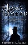 English Charlotte E. - The Ivanov Diamond [eKönyv: epub,  mobi]