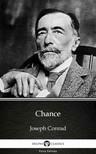 Delphi Classics Joseph Conrad, - Chance by Joseph Conrad (Illustrated) [eKönyv: epub,  mobi]