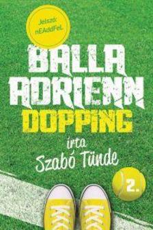Szabó Tünde - Balla Adrienn 2. - Dopping