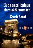 Szerb Antal - Budapesti kalauz Marslakók számára [eKönyv: epub, mobi]<!--span style='font-size:10px;'>(G)</span-->