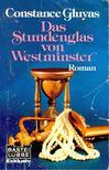 GLUYAS, CONSTANCE - Das Stundenglas von Westminster [antikvár]
