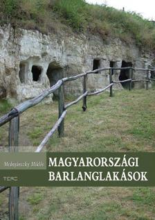 Mednyánszky Miklós - Magyarországi barlanglakások