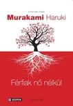 Murakami Haruki - Férfiak nő nélkül [eKönyv: epub, mobi]
