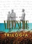 Szilárdi Béla - Nietzsche trilógia