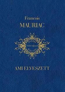 Mauriac, Francois - Ami elveszett