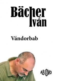 Bächer Iván - Vándorbab [eKönyv: epub, mobi]