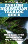 Det Norske Bibelselskap, Joern Andre Halseth, King James, TruthBeTold Ministry - English Norwegian Tagalog Bible [eKönyv: epub,  mobi]