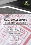 Hargitai-Fehér Gábor - Találatgaranciás Ötöslottó variációk