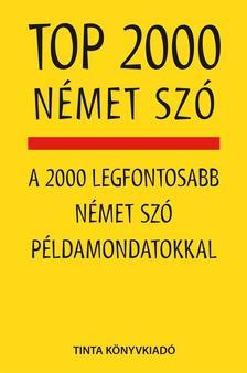 Kalmár Éva Júlia - Top 2000 német szó