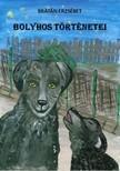 BRÁTÁN ERZSÉBET - Bolyhos történetei [eKönyv: pdf,  epub,  mobi]