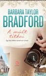 Barbara Taylor BRADFORD - A múlt titkai [eKönyv: epub,  mobi]