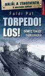 FÖLDI PÁL - Torpedo! Los!