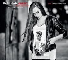 Hajdu Klára Quartet - Hajdu Klára Quartet - Plays Standards / Dedicated to Chet Baker CD
