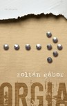 Zoltán Gábor - Orgia [eKönyv: epub, mobi]<!--span style='font-size:10px;'>(G)</span-->
