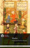 Hafez - Delphi Collected Poetical Works of Hafez (Illustrated) [eKönyv: epub,  mobi]