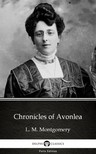Delphi Classics L. M. Montgomery, - Chronicles of Avonlea by L. M. Montgomery (Illustrated) [eKönyv: epub,  mobi]