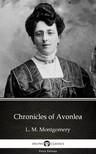 Delphi Classics L. M. Montgomery, - Chronicles of Avonlea by L. M. Montgomery (Illustrated) [eKönyv: epub, mobi]